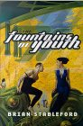 The Fountains of Youth - Brian Stableford
