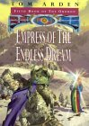Empress of the Endless Dream - Tom Arden