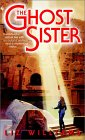 The Ghost Sister - Liz Williams