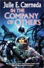 In the Company of Others - Julie Czerneda