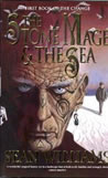 The Stone Mage and The Sea - Sean Williams