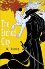The Etched City - KJ Bishop
