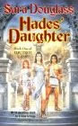 Hades' Daughter - Sara Douglass
