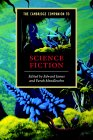 The Cambridge Companion to Science Fiction - James and Mendlesohn (eds.)