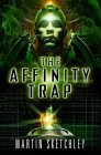 The Affinity Trap - Martin Sketchley