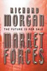 Market Forces - Richard Morgan