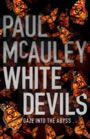 White Devils - Paul McAuley