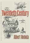 The Twentieth Century - Albert Robida