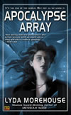 Apocalypse Array - Lyda Morehouse
