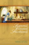 Scattered, Covered, Smothered - Jason Erik Lundberg (ed.)
