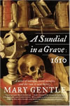 1610: A Sundial in a Grave - Mary Gentle