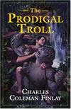 The Prodigal Troll - Charles Coleman Finlay