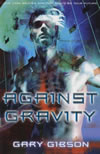 Against Gravity - Gary Gibson