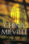 Looking for Jake - China Mieville