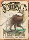 Arthur Spiderwick's Field Guide to the Fantastical World Around You - Tony DiTerlizzi and Holly Black