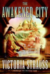 The Awakened City - Victoria Strauss