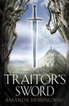 The Traitor's Sword - Amanda Hemingway
