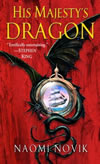 His Majesty's Dragon - Naomi Novik