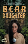 Bear Daughter - Judith Berman