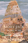 Moby Jack and Other Tall Tales - Garry Kilworth