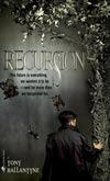 Recursion - Tony Ballantyne