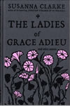 Ladies of Grace Adieu - Susanna Clarke